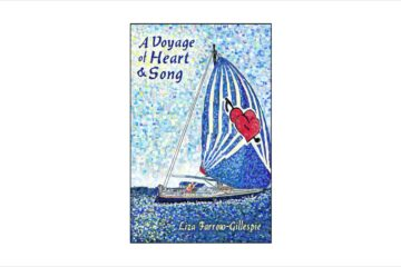 A Voyage of Heart and Song, by Liza Farrow-Gillespie